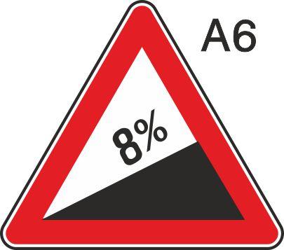 пътен знак А6 Елит